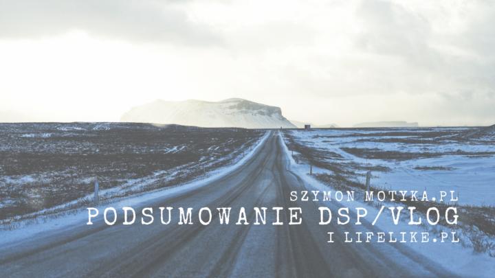 Dev-Portfolio, VLOG i DSP – Podsumowanie