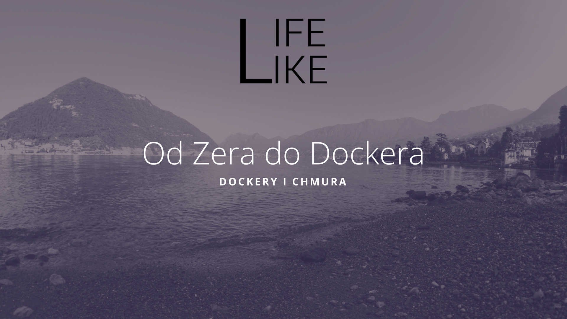 Od Zera do Dockera: Docker i Chmury